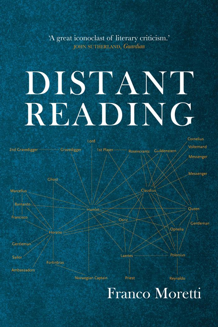 Franco Moretti: Distant Reading - Kommentar zu einem der einflussreichsten Werke der digitalen Literaturwissenschaften. #DigitalHumanities #Buecher #DistantReading