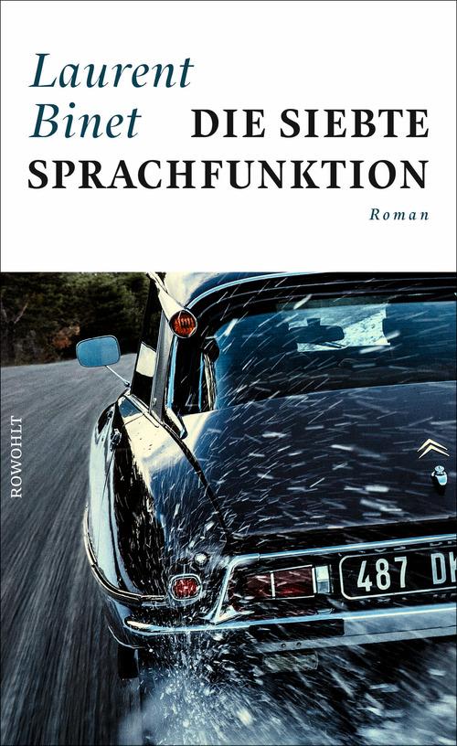 """Fulminanten Lesespaß bietet Laurent Binets """"die siebte Sprachfunktion"""". #Literatur #Buchtipp #lesen"""