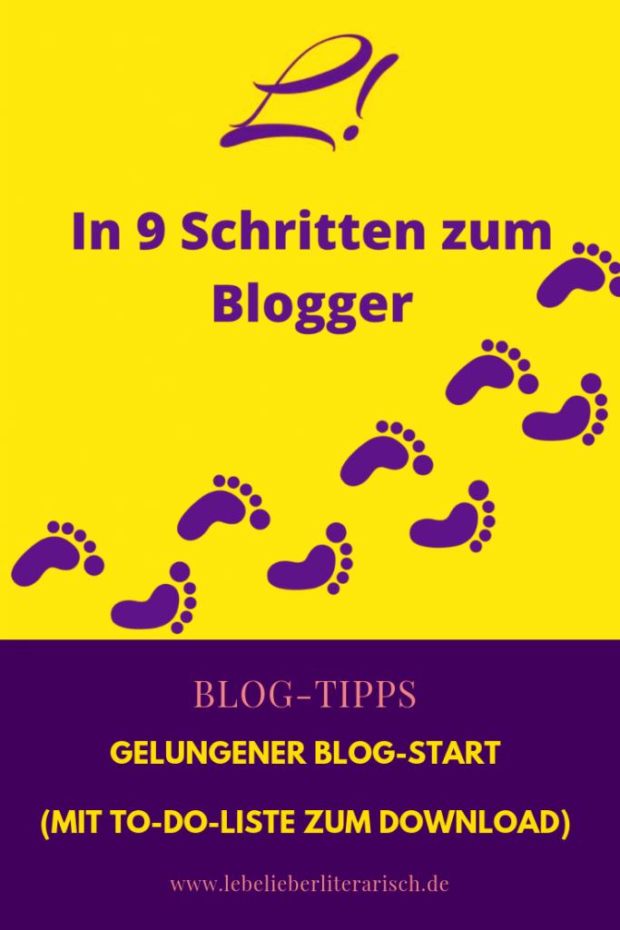 Blog erstellen: 9 Schritte, die zu tun sind, bevor du gut vorbereitet mit dem Bloggen loslegen kannst. Mit gratis To-Do-Liste zum Download!