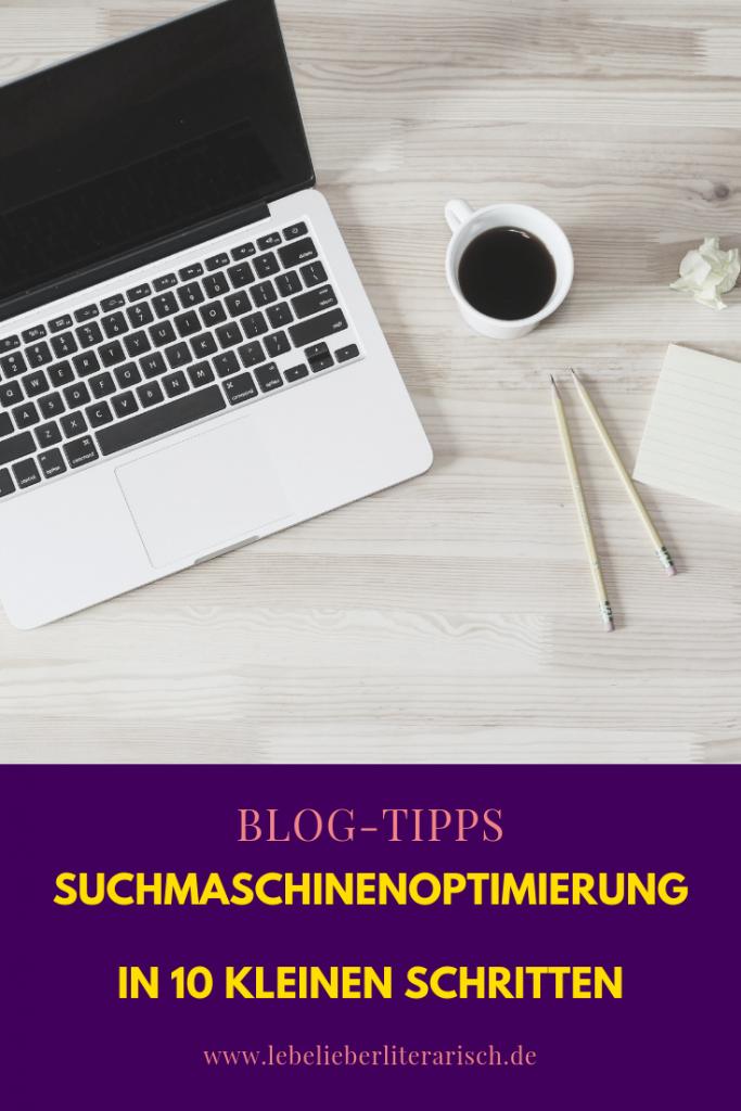 Dein Blog braucht Suchmaschienenoptimierung! Warum? Damit neue Leser auf dich aufmerksam werden und du wie von selbst mehr Traffic bekommst. 10 einfache Schritte, wie du in Suchergebnissen ganz nach oben kommst. #bloggen #suchmaschinenoptimierung #seo