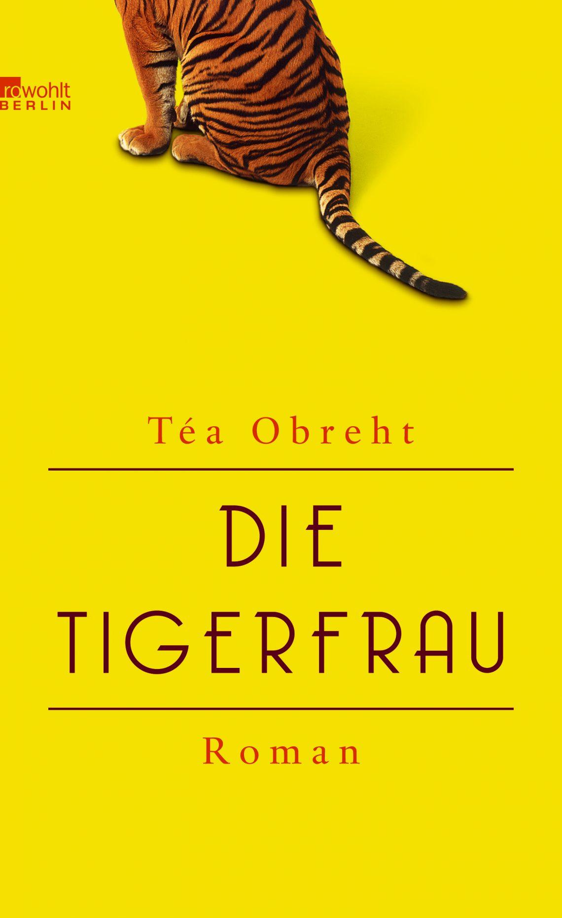 Die Tigerfrau von Téa Obreht ist ein faszinierender Roman, der realistische Beschreibung mit einer legendenhaften Geschichte würzt. #Bücher #Rezension #Buch-Tipp