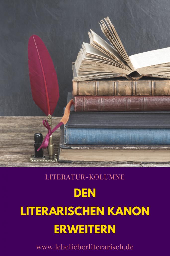 Wozu brauchen wir heute eigentlich noch einen literarischen Kanon? Und wie kann man ihn erweitern?  Das und mehr erfährst du hier. #Literaturwissenschaft #Wissenschaft #Bildung #Studium