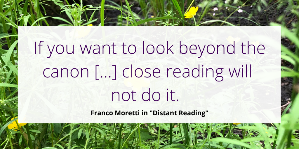 Distant reading is a method which allows you not to read texts and therefore have a look at large corpora. #DigitalHumanities